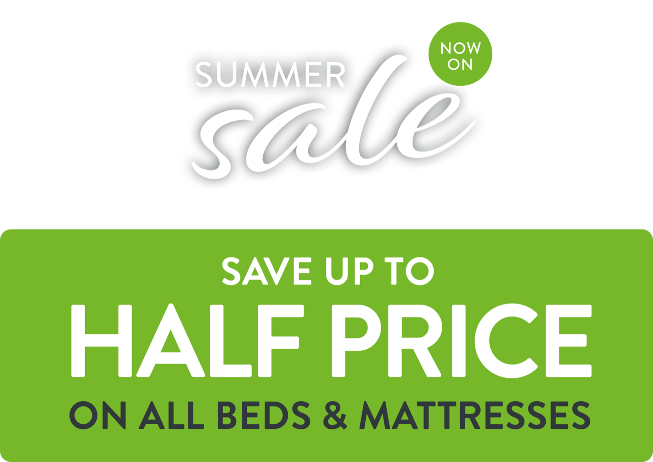 Summer Sale. Save up to HALF PRICE on all beds and mattresses